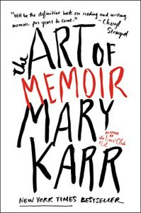 The Art of Memoir by Mary Karr (Book Cover)